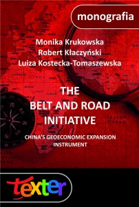 The Belt and Road Initiative. China's geoeconomic expansion instrument