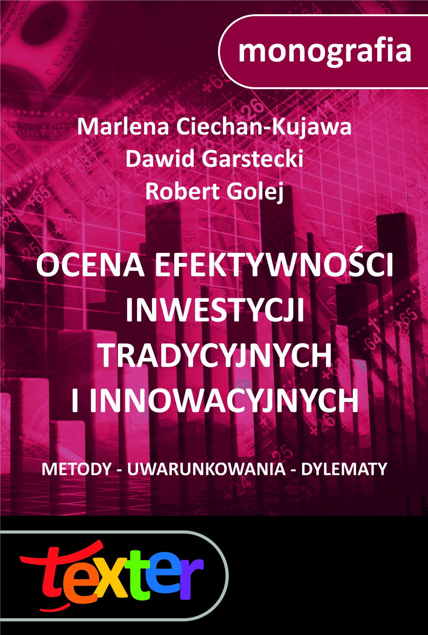 6d87f492e2b29c Ocena efektywności inwestycji tradycyjnych i innowacyjnych. Metody ...